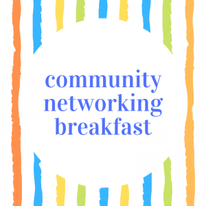 Community Networking Breakfast
